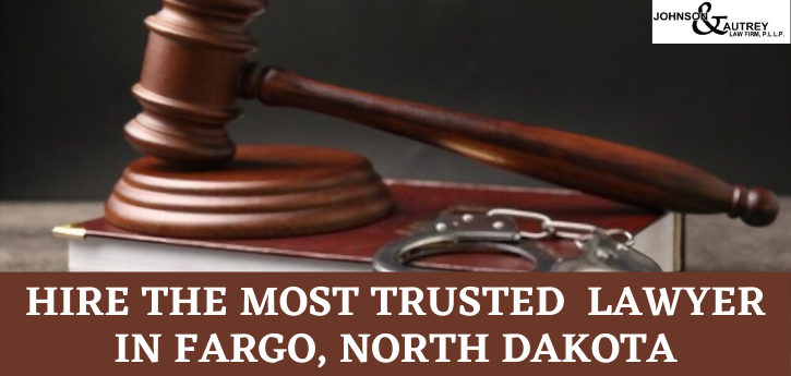 single-Hire the most trusted lawyer in Fargo, North Dakota